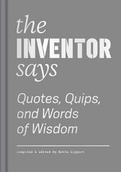Inventor Says - Kevin Lippert