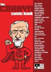 Corbyn Comic Book - Martin Rowson Steve Bell Stephen Collins
