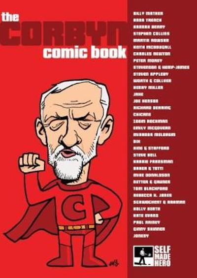 The Corbyn Comic Book - Martin Rowson