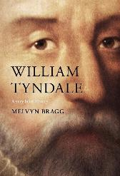 William Tyndale - Melvyn Bragg