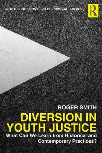Diversion in Youth Justice - Roger Smith