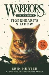 Warriors Super Edition: Tigerheart's Shadow - Erin Hunter James L. Barry