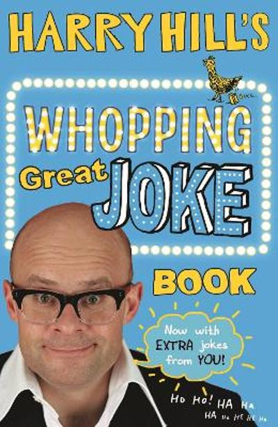 Harry Hill's Whopping Great Joke Book - Harry Hill
