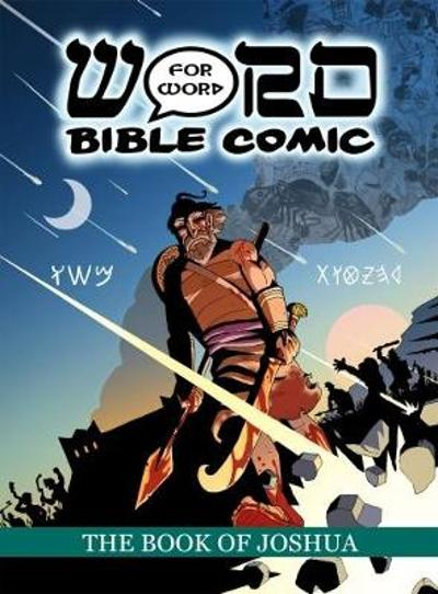 The The Book of Joshua: Word for Word Bible Comic - Simon Amadeus Pillario