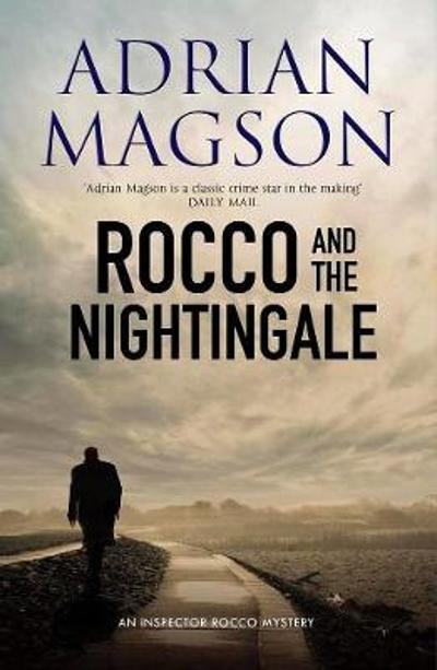 Rocco And The Nightingale - Adrian Magson