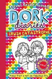 Dork Diaries: Crush Catastrophe - Rachel Renee Russell
