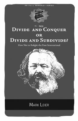 Divide And Conquer Or Divide And Subdivide? - Mark Leier