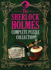 The Sherlock Holmes Complete Puzzle Collection - Tim Dedopulos