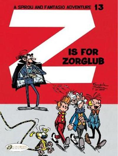 Z Is for Zorglub - Franquin