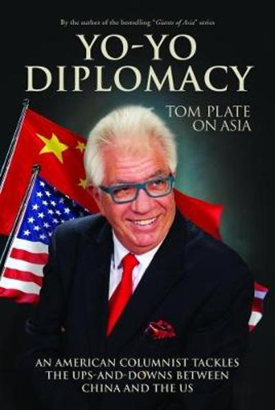 Yo-Yo Diplomacy - Tom Plate