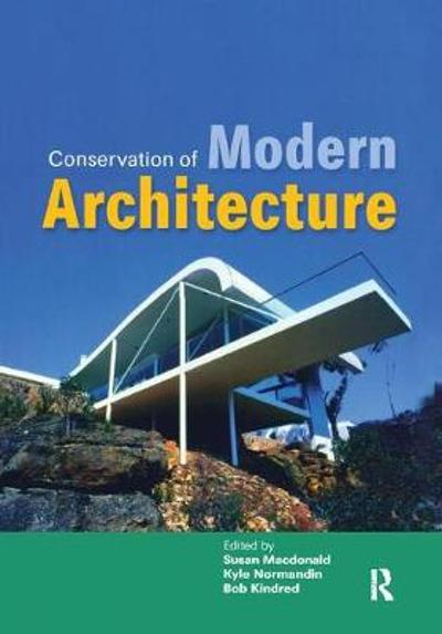 Conservation of Modern Architecture - Susan Macdonald