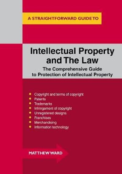 Intellectual Property And The Law - Matthew Ward