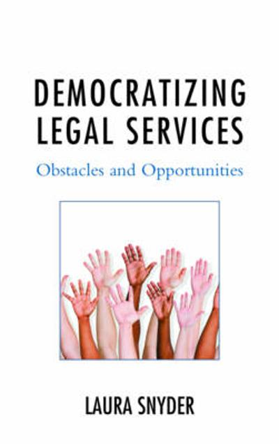 Democratizing Legal Services - Laura Snyder