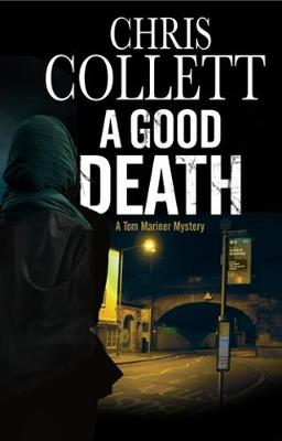 A Good Death - Chris Collett