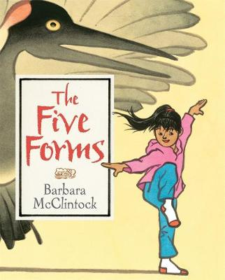 The Five Forms - Barbara McClintock