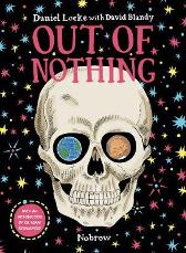 Out of Nothing - Adam Rutherford Daniel Locke David Blandy Daniel Locke David Blandy