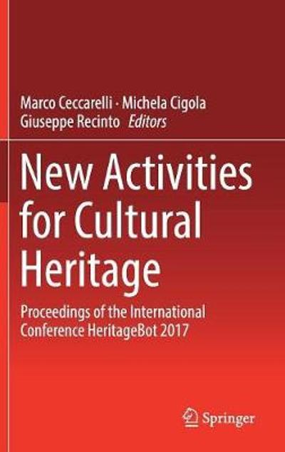 New Activities For Cultural Heritage - Marco Ceccarelli