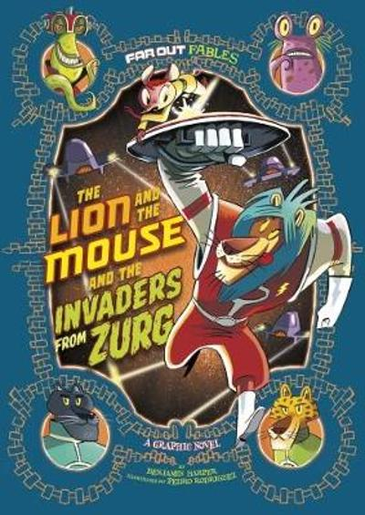The Lion and the Mouse and the Invaders from Zurg - Benjamin Harper