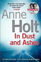 In dust and ashes - Anne Holt Anne Bruce