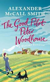 The Good Pilot, Peter Woodhouse - Alexander McCall Smith