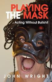 Playing the Mask - John Wright