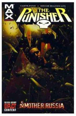 Punisher Max Vol.3: Mother Russia - Garth Ennis