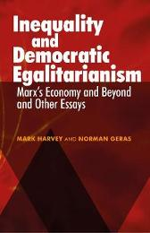 Inequality and Democratic Egalitarianism - Mark Harvey Norman Geras