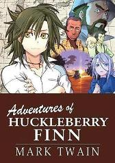 The Adventures of Huckleberry Finn - Twain Chan Crystal Chan