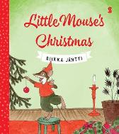 Little Mouse's Christmas - Riikka Jantti Lola Rogers