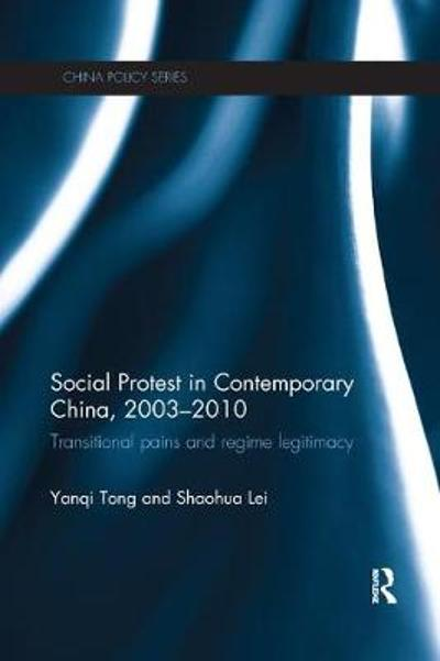 Social Protest in Contemporary China, 2003-2010 - Yanqi Tong
