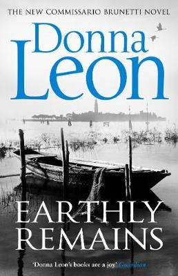 Earthly Remains - Donna Leon