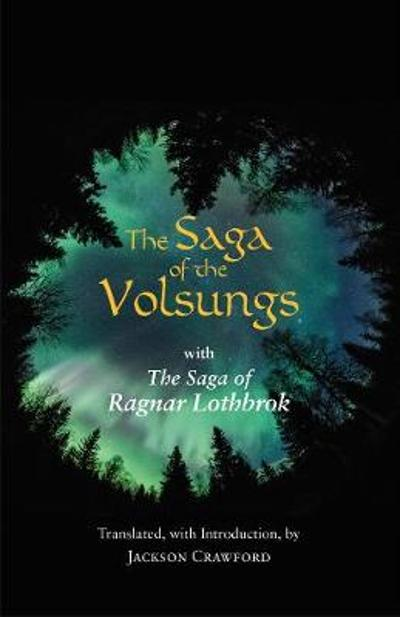 The Saga of the Volsungs - Jackson Crawford