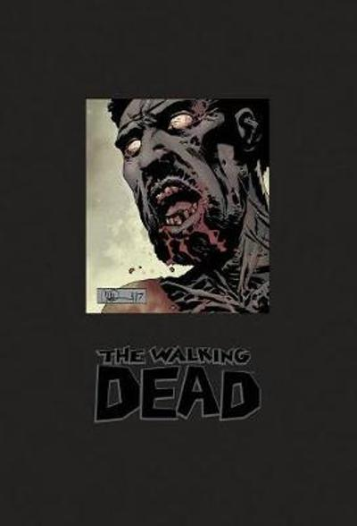 The Walking Dead Omnibus Volume 7 (Signed & Numbered Edition) - Robert Kirkman