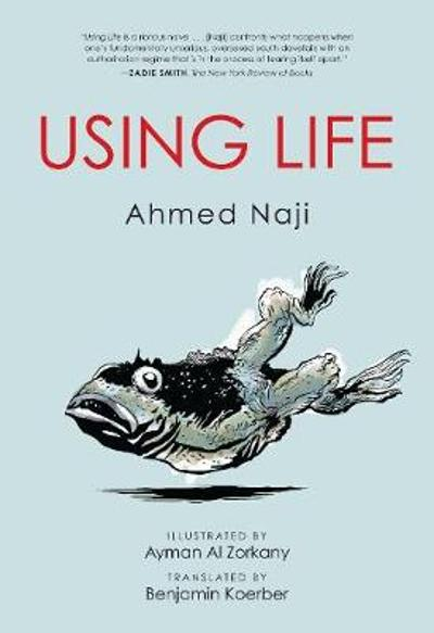Using Life - Ahmed Naji