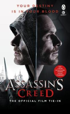 Assassin's Creed: The Official Film Tie-In - Christie Golden