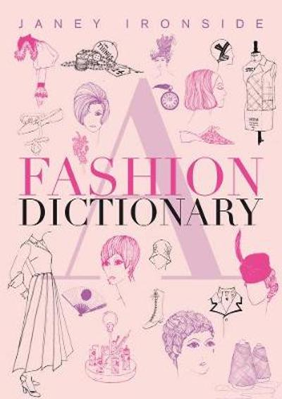 A Fashion Dictionary - Janey Ironside