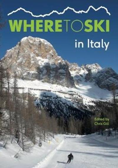 Where to Ski in Italy - Chris Gill
