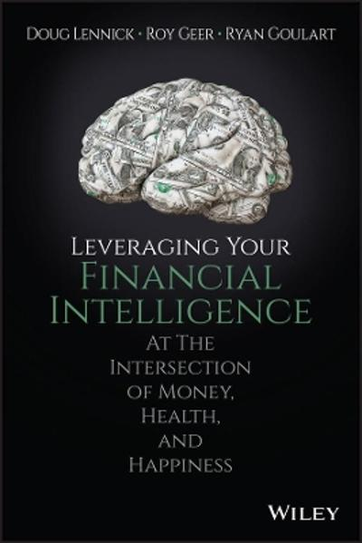 Leveraging Your Financial Intelligence - Douglas Lennick