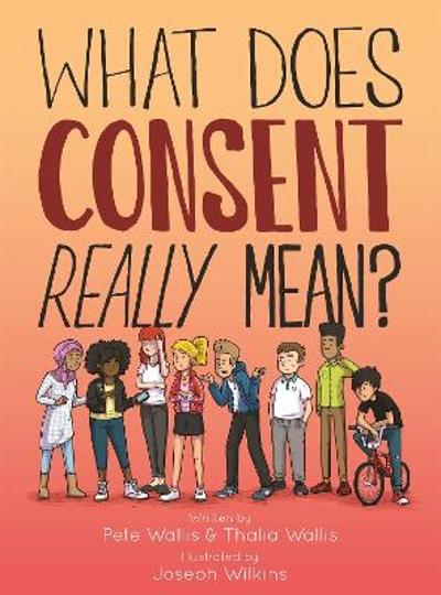 What Does Consent Really Mean? - Pete Wallis