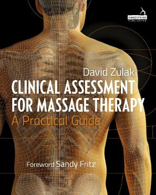Clinical Assessment For Massage Therapy -