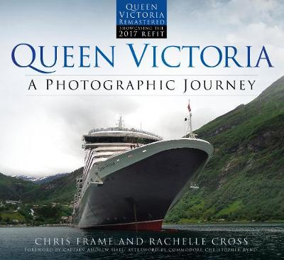 Queen Victoria: A Photographic Journey (new edition) - Chris Frame