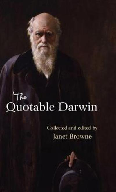 The Quotable Darwin - E. Janet Browne