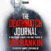 The Deathwatch Journal - Ian Rankin Jimmy Chisholm