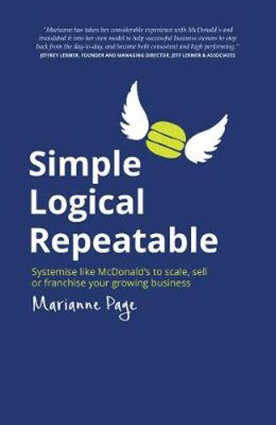 Simple, Logical, Repeatable - Marianne Page