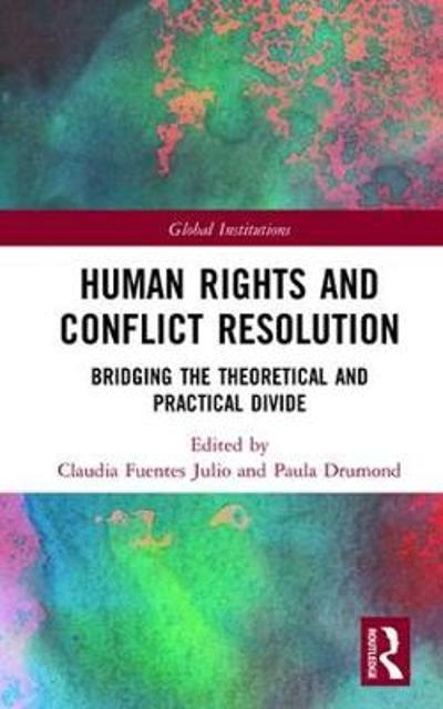 Human Rights and Conflict Resolution - Claudia Fuentes Julio