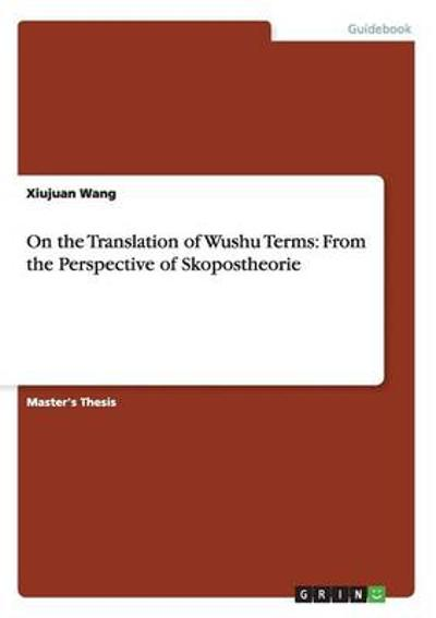 On the Translation of Wushu Terms - Xiujuan Wang