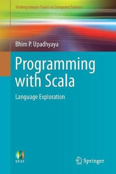Programming with Scala - Bhim P. Upadhyaya