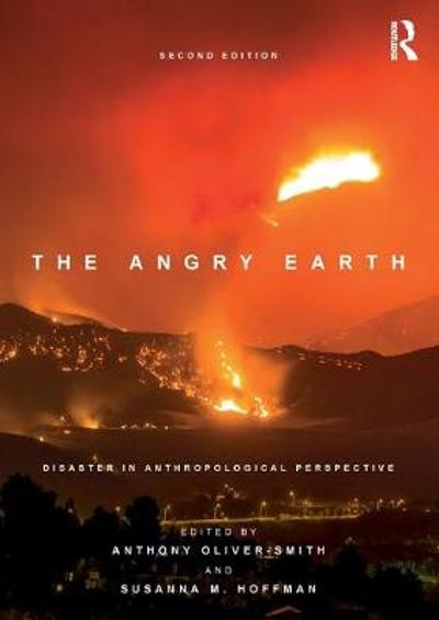 The Angry Earth - Anthony Oliver-Smith