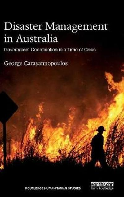 Disaster Management in Australia - George Carayannopoulos