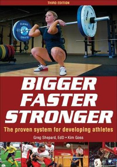 Bigger Faster Stronger 3rd Edition - Greg Shepard